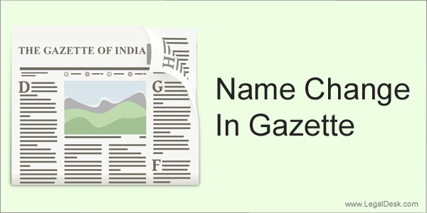 Is gazette publication required for changing your name in for Documents needed to change my name