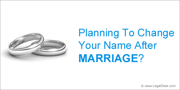 Legaldesk Com How To Change Your Name After Marriage